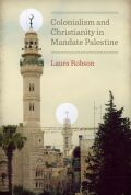 Colonialism and Christianity in Mandate Palestine Cover
