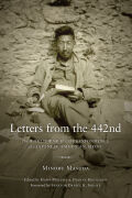 Letters from the 442nd: The World War II Correspondence of a Japanese American Medic
