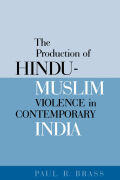 The Production of Hindu-Muslim Violence in Contemporary India Cover