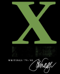 X: Writings '79-'82