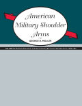 American Military Shoulder Arms, Volume 3 Cover
