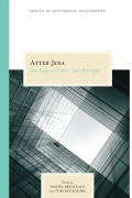 After Jena: New Essays on Fichte's Later Philosophy