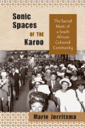 Sonic Spaces of the Karoo: The Sacred Music of a South African Coloured Community