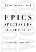 Epics, Spectacles, and Blockbusters Cover