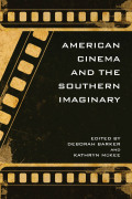 American Cinema and the Southern Imaginary Cover