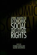 Giving Meaning to Economic, Social, and Cultural Rights
