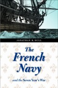 The French Navy and the Seven Years' War Cover