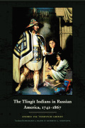 The Tlingit Indians in Russian America, 1741-1867