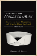 Creating the College Man