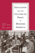 Education and the Culture of Print in Modern America Cover