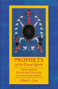 Prophets of the Great Spirit