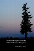 Traditional Ecological Knowledge and Natural Resource Management