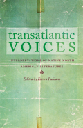 Transatlantic Voices: Interpretations of Native North American Literatures
