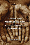 A Workman Is Worthy of His Meat