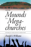 From Mounds to Megachurches