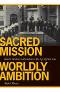 Sacred Mission, Worldly Ambition Cover
