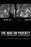 War on Poverty: A New Grassroots History, 1964-1980