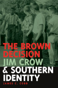 Brown Decision, Jim Crow, and Southern Identity Cover