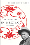 The Chinese in Mexico, 1882-1940 Cover