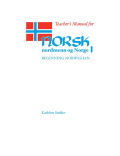 Teacher's Manual for Norsk, nordmenn og Norge 1: Beginning Norwegian