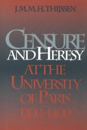 Censure and Heresy at the University of Paris, 1200-1400