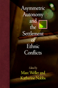 Asymmetric Autonomy and the Settlement of Ethnic Conflicts Cover