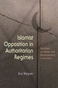 Islamist Opposition in Authoritarian Regimes cover