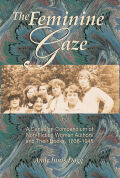The Feminine Gaze: A Canadian Compendium of Non-Fiction Women Authors and Their Books, 1836-1945