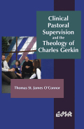 Clinical Pastoral Supervision and the Theology of Charles Gerkin