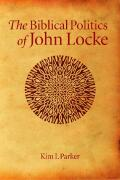 The Biblical Politics of John Locke Cover