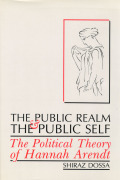 The Public Realm and the Public Self