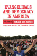 Evangelicals and Democracy in America