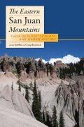 The Eastern San Juan Mountains: Their Geology, Ecology, and Human History