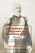 Commander and Builder of Western Forts Cover
