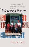 Weaving a Future