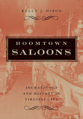 Boomtown Saloons: Archaeology And History In Virginia City