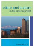 Cities and Nature in the American West Cover