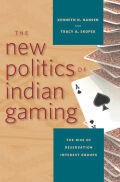 The New Politics of Indian Gaming Cover