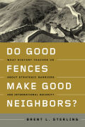 Do Good Fences Make Good Neighbors? Cover
