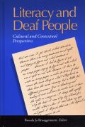 Literacy and Deaf People: Cultural and Contextual Perspectives