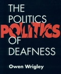 The Politics of Deafness