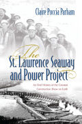 The St. Lawrence Seaway and Power Project