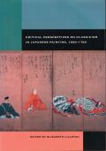 Critical Perspectives on Classicism in Japanese Painting, 1600-1700 Cover