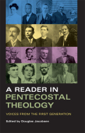 A Reader in Pentecostal Theology cover