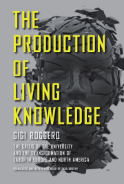 The Production of Living Knowledge