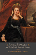 Anna Seward and the End of the Eighteenth Century Cover