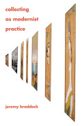 Collecting as Modernist Practice Cover
