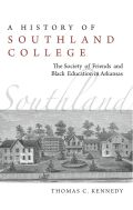 A History of Southland College Cover