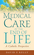Medical Care at the End of Life