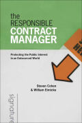The Responsible Contract Manager: Protecting the Public Interest in an Outsourced World